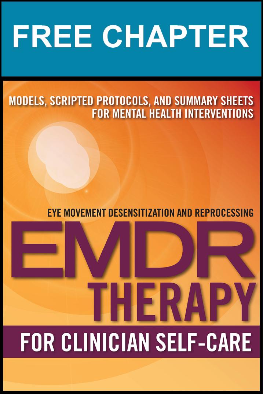 EMDR and Clinician Self-Care: Recent Trauma Response