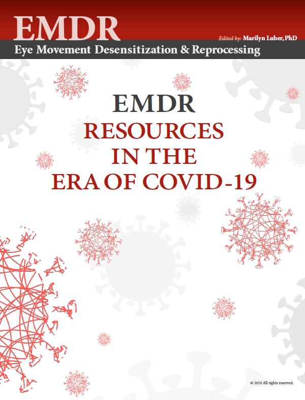 Part I: EMDR Responses to COVID-19 Around the World