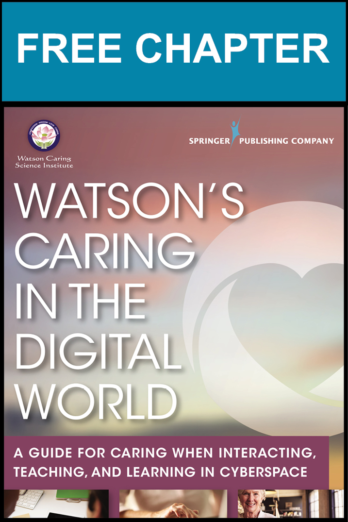 Watson's Caring Science as a Context for Digital World Caring